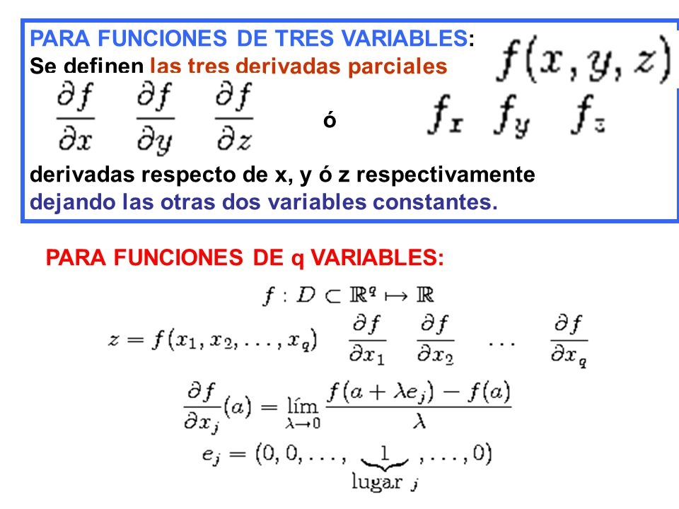 PARA FUNCIONES DE TRES VARIABLES: