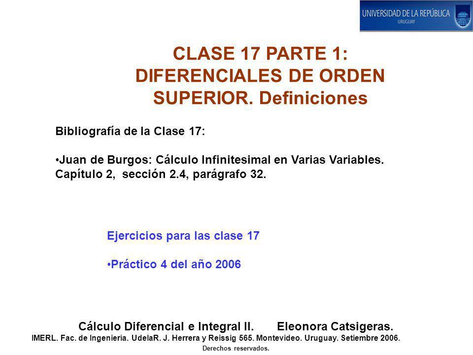 CLASE 17 PARTE 1: DIFERENCIALES DE ORDEN SUPERIOR. Definiciones