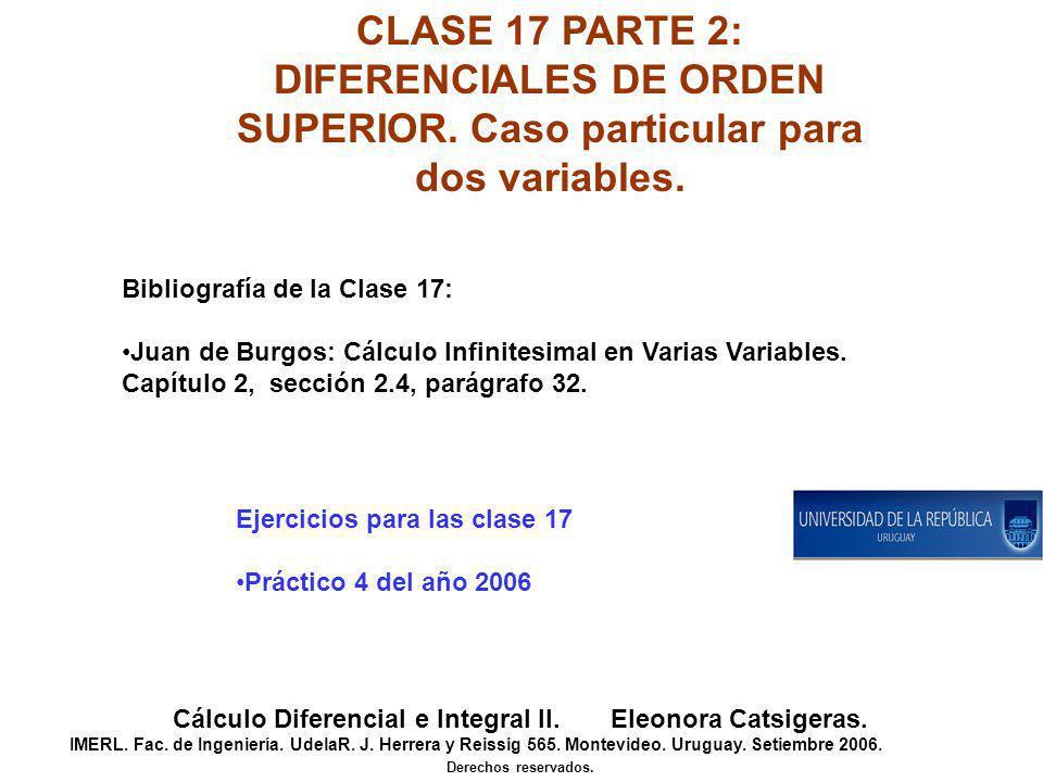 DIFERENCIALES DE ORDEN SUPERIOR. Caso particular para dos variables.