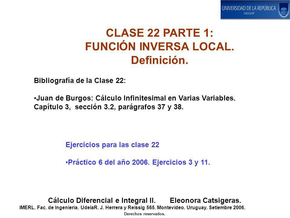 CLASE 22 PARTE 1: FUNCIÓN INVERSA LOCAL. Definición.