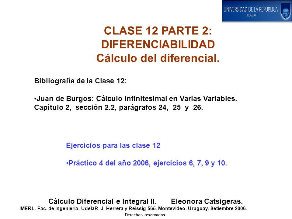CLASE 12 PARTE 2: DIFERENCIABILIDAD Cálculo del diferencial.