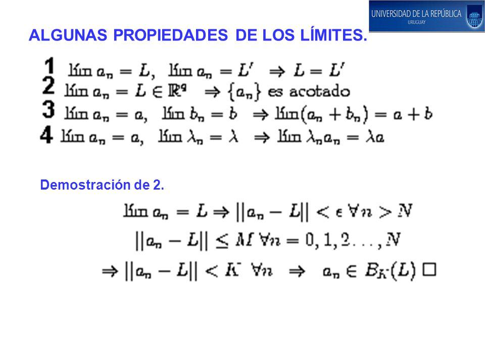 ALGUNAS PROPIEDADES DE LOS LÍMITES.