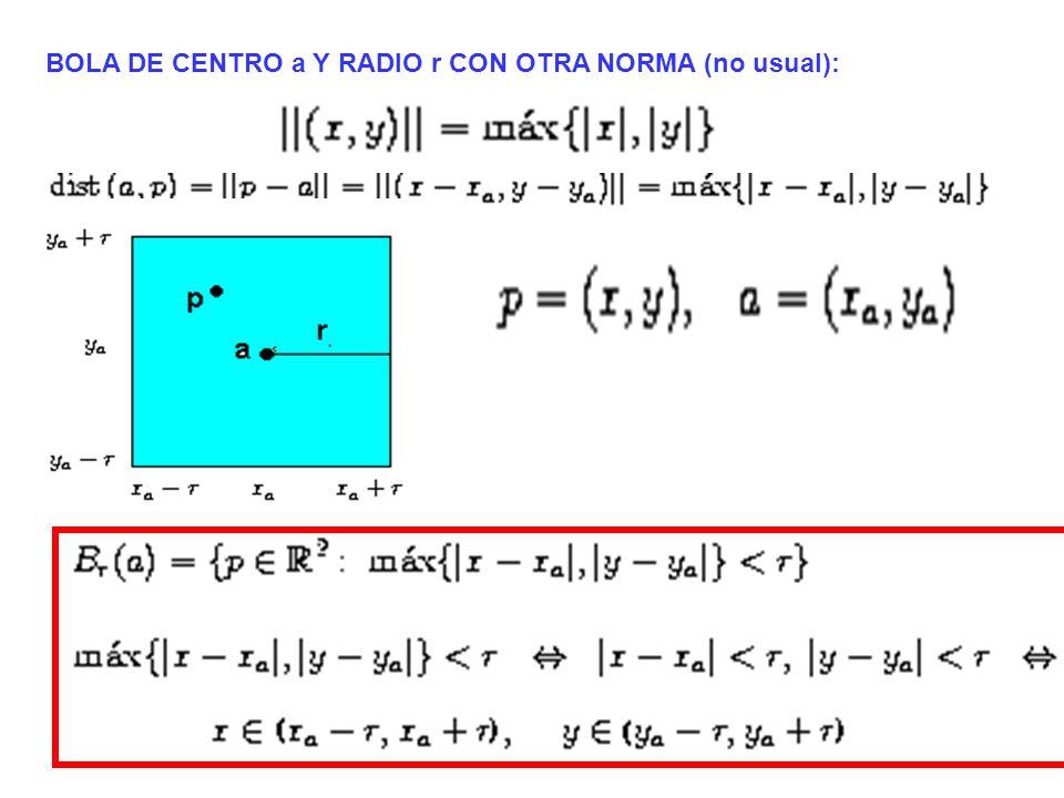 BOLA DE CENTRO a Y RADIO r CON OTRA NORMA (no usual):