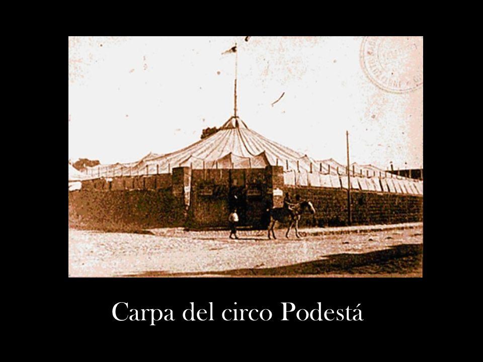 Carpa del circo Podestá