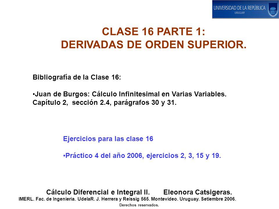 CLASE 16 PARTE 1: DERIVADAS DE ORDEN SUPERIOR.