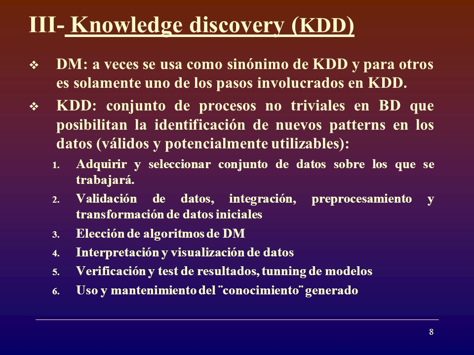 III- Knowledge discovery (KDD)