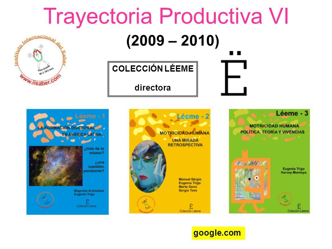 Trayectoria Productiva VI