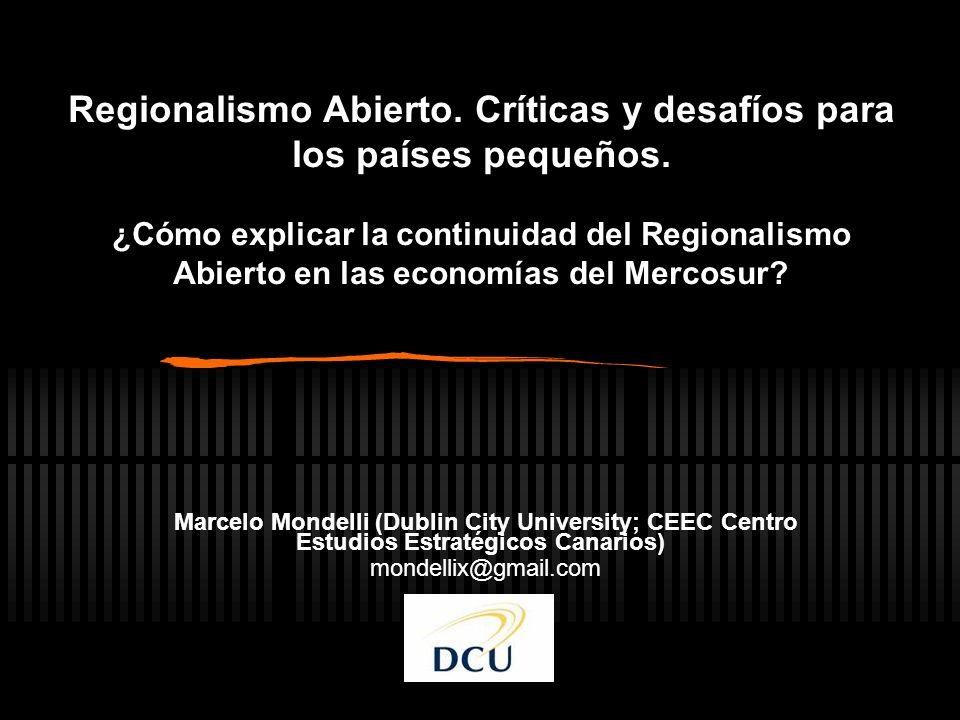 Regionalismo Abierto. Críticas y desafíos para los países pequeños