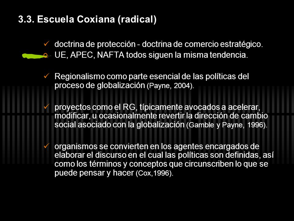 3.3. Escuela Coxiana (radical)