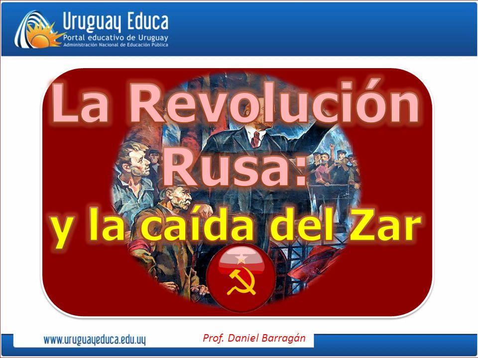 La Revolución Rusa: y la caída del Zar