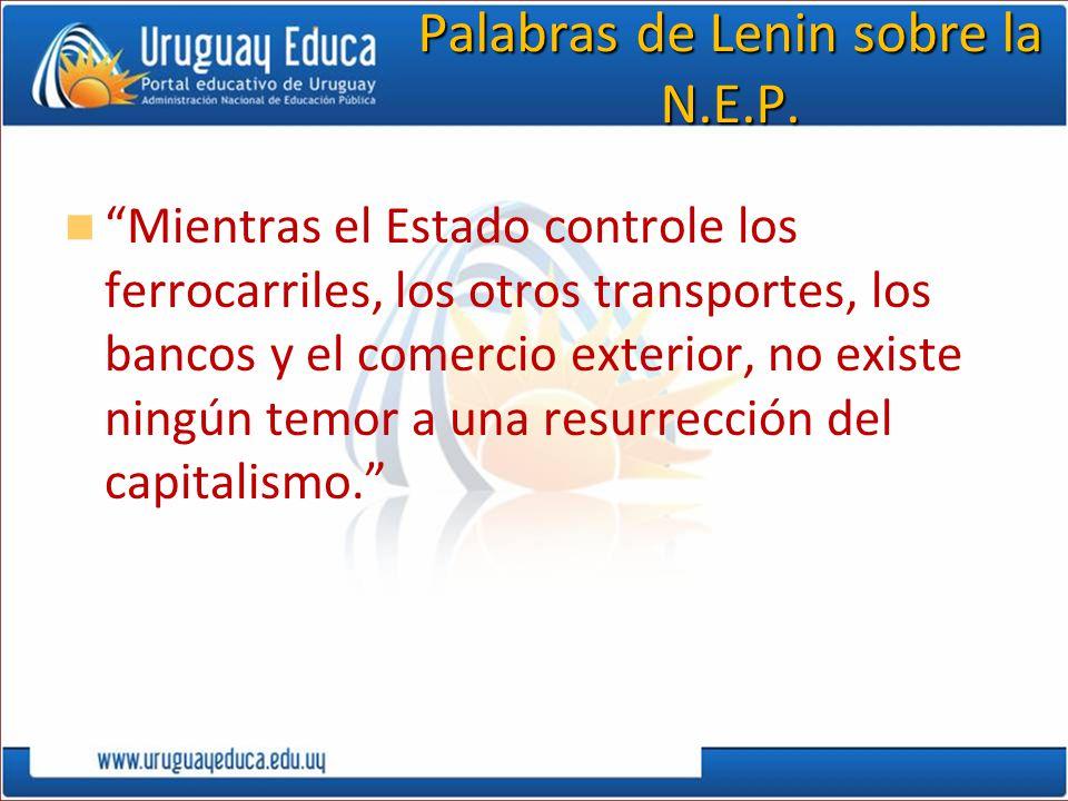 Palabras de Lenin sobre la N.E.P.