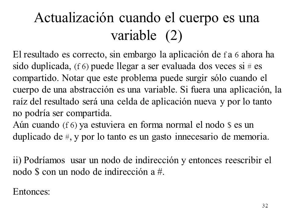 Actualización cuando el cuerpo es una variable (2)