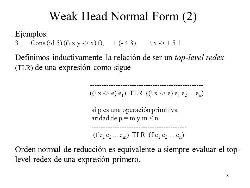 Weak Head Normal Form (2)