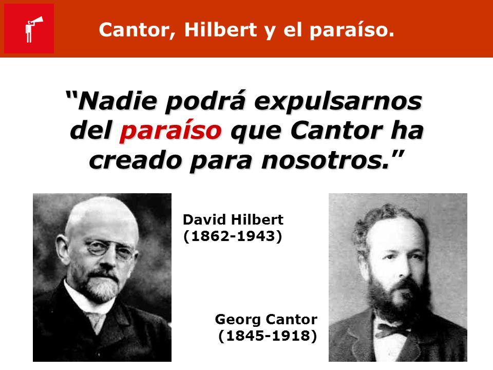 Cantor, Hilbert y el paraíso.