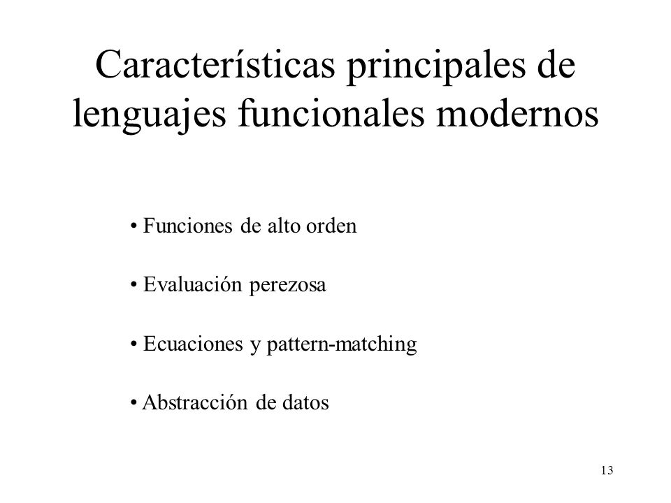 Características principales de lenguajes funcionales modernos