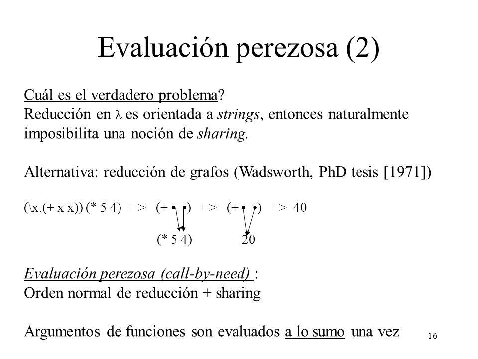 Evaluación perezosa (2)