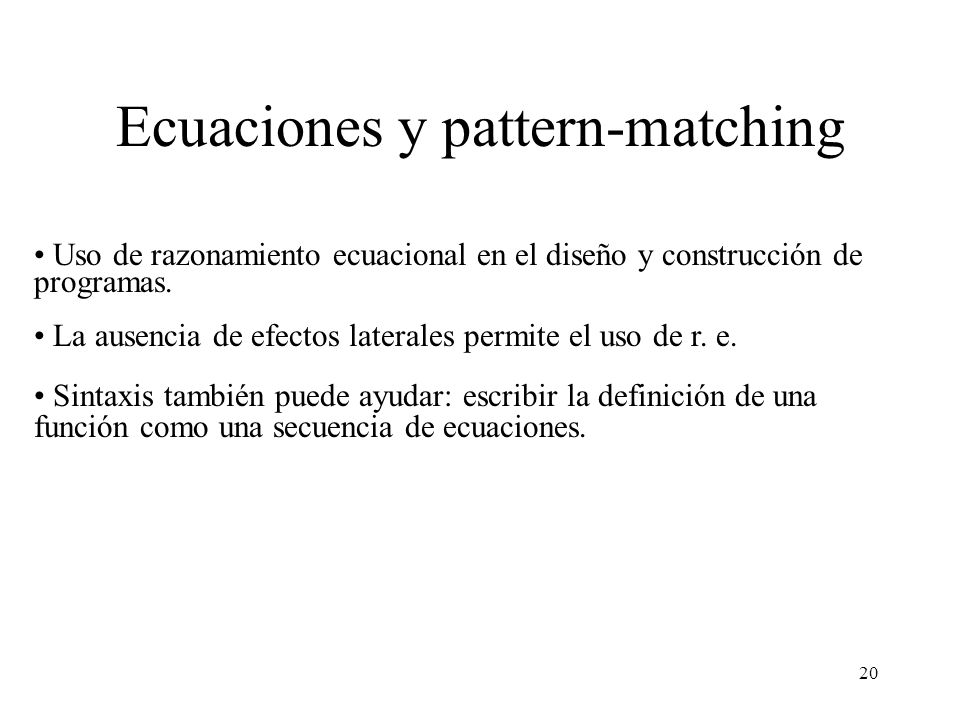 Ecuaciones y pattern-matching