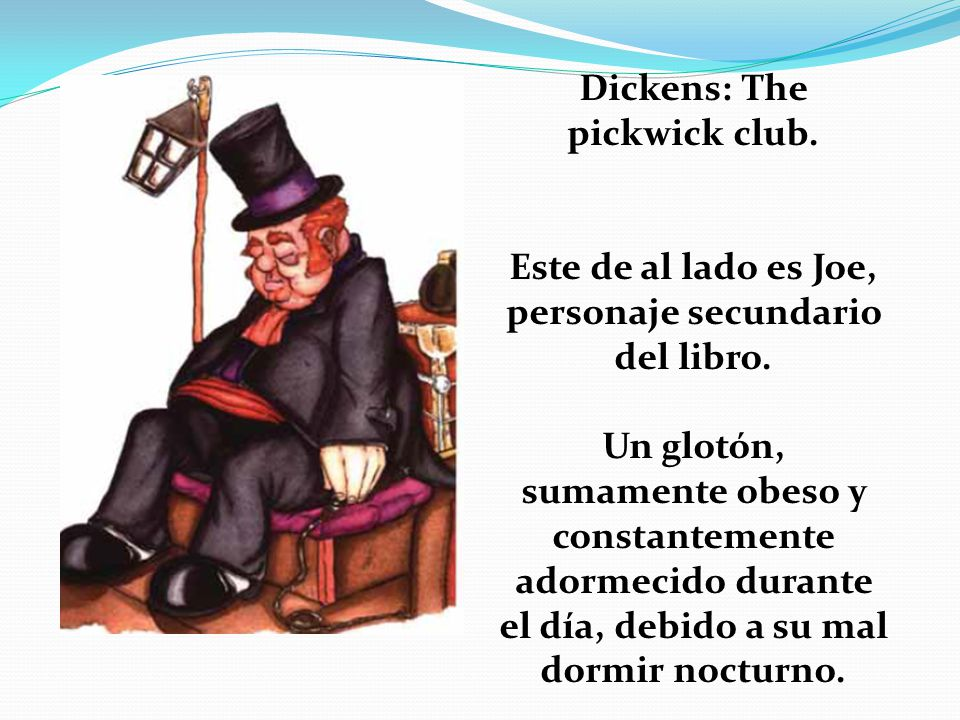 Dickens: The pickwick club.