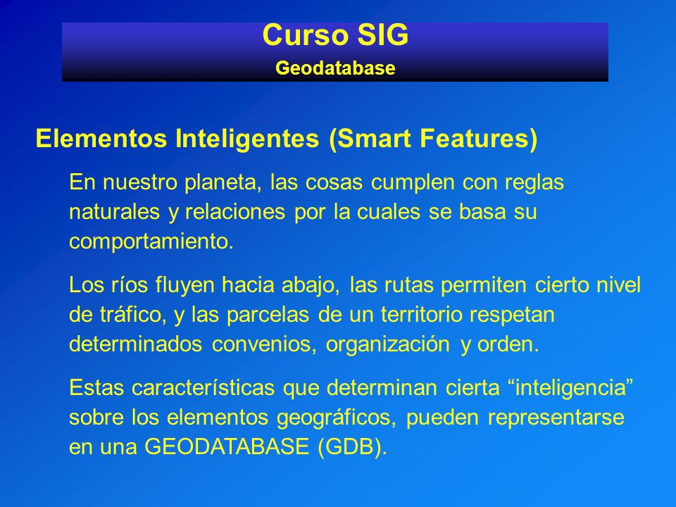 Curso SIG Elementos Inteligentes (Smart Features)