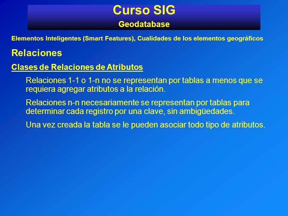 Curso SIG Relaciones Geodatabase Clases de Relaciones de Atributos