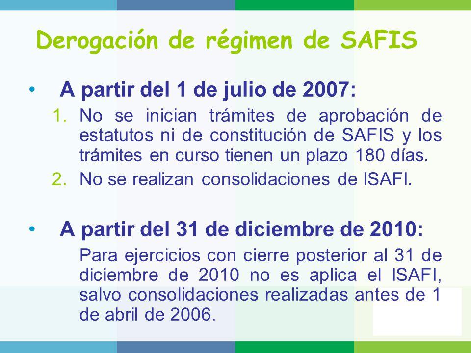 Derogación de régimen de SAFIS