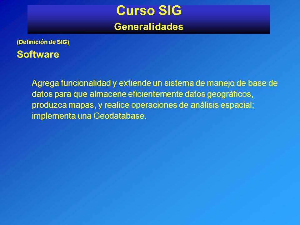 Curso SIG Generalidades Software