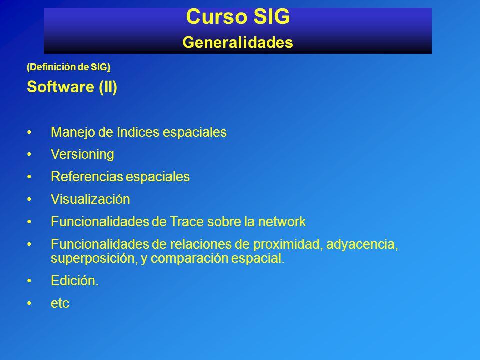 Curso SIG Generalidades Software (II) Manejo de índices espaciales