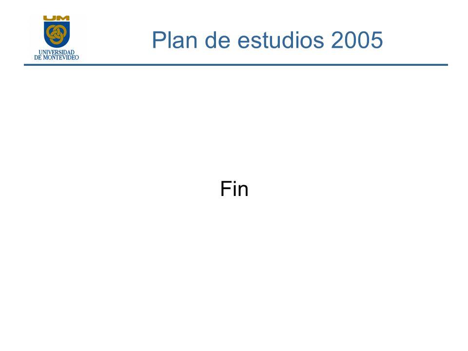 Plan de estudios 2005 Fin