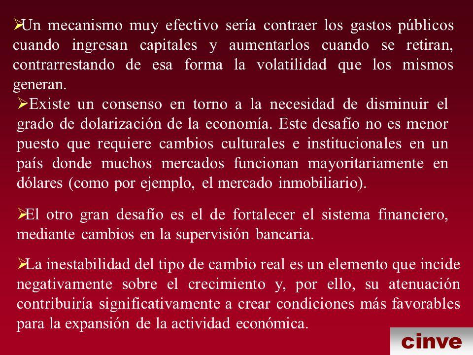 Un mecanismo muy efectivo sería contraer los gastos públicos cuando ingresan capitales y aumentarlos cuando se retiran, contrarrestando de esa forma la volatilidad que los mismos generan.