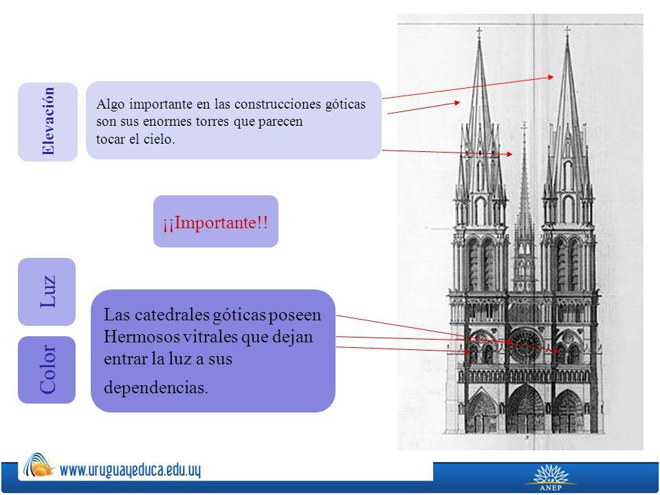 Luz Color ¡¡Importante!! Las catedrales góticas poseen