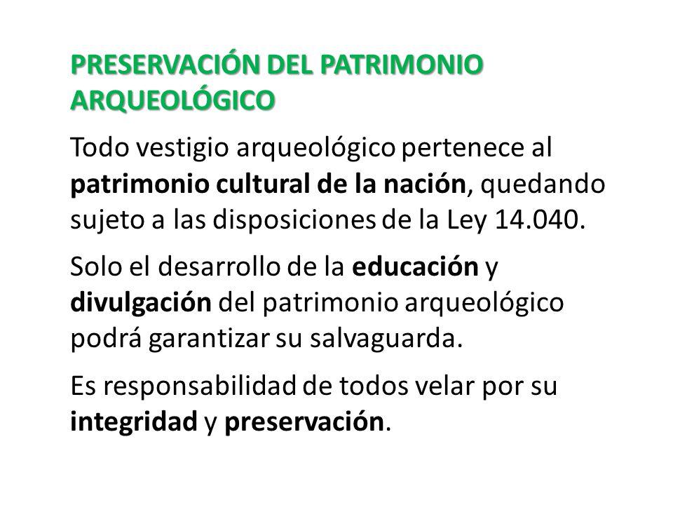 PRESERVACIÓN DEL PATRIMONIO ARQUEOLÓGICO