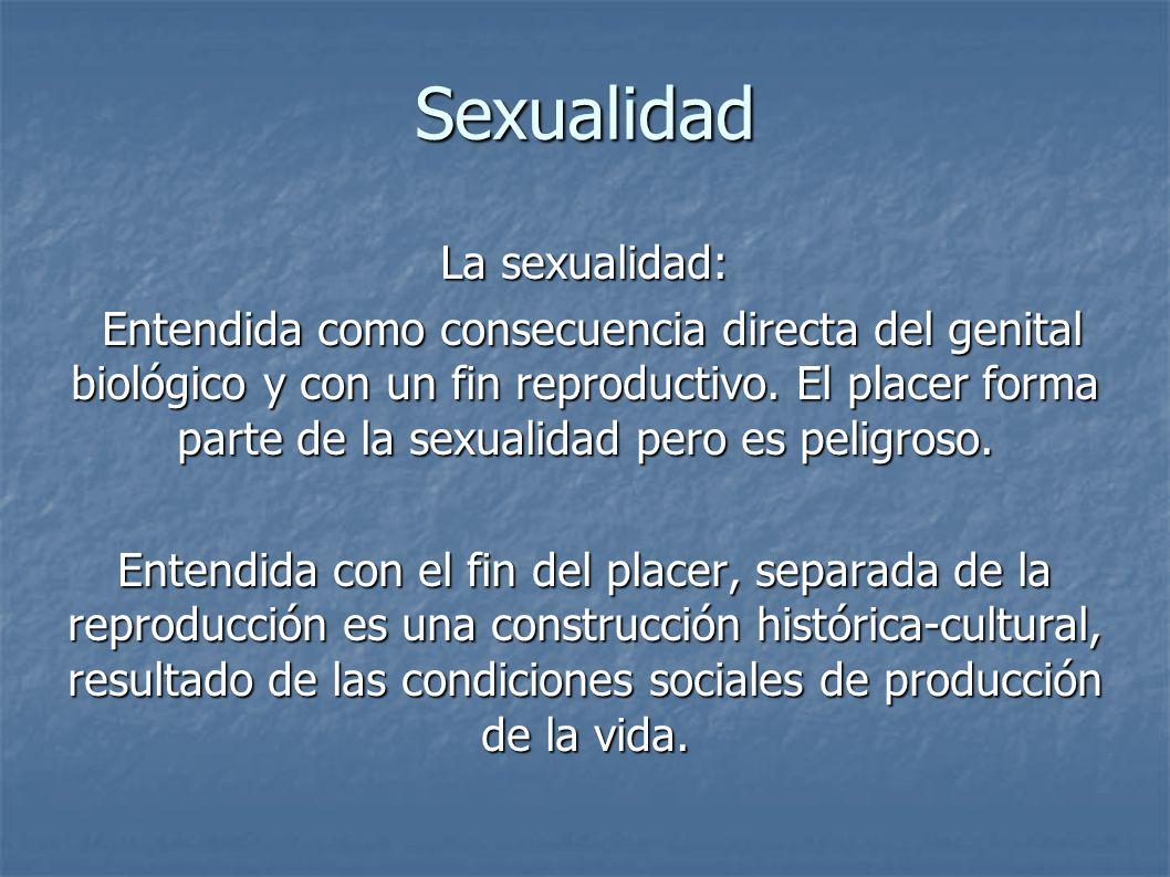 Sexualidad La sexualidad: