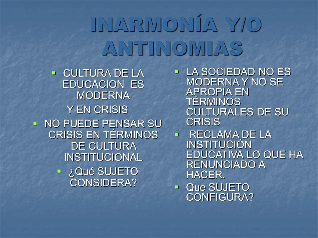 INARMONÍA Y/O ANTINOMIAS