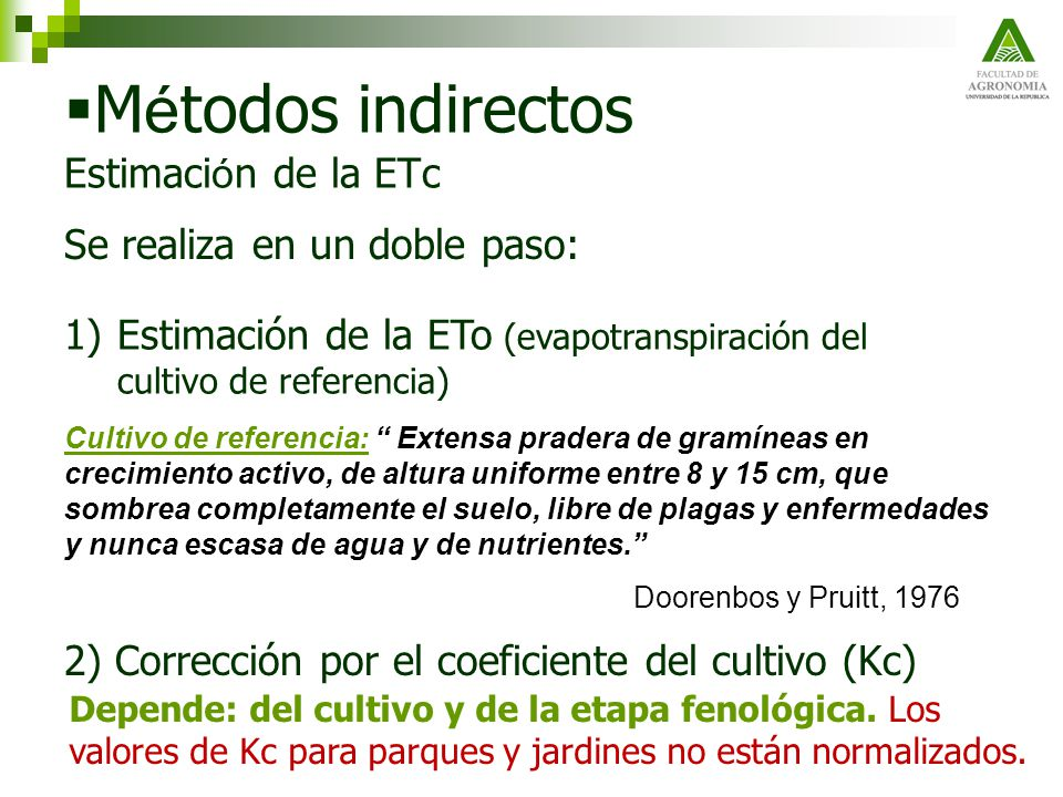 Métodos indirectos Estimación de la ETc