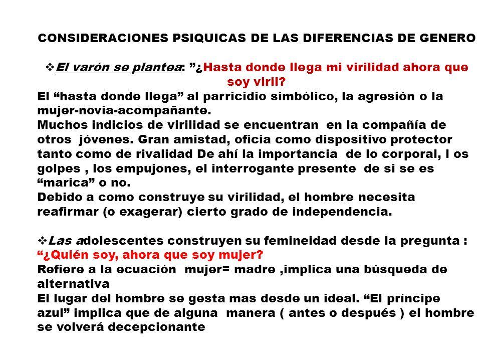 CONSIDERACIONES PSIQUICAS DE LAS DIFERENCIAS DE GENERO