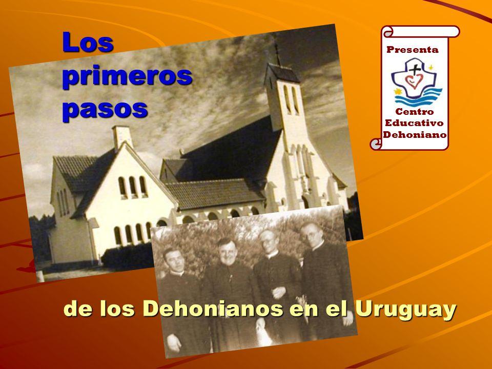 Los primeros pasos de los Dehonianos en el Uruguay Presenta Centro