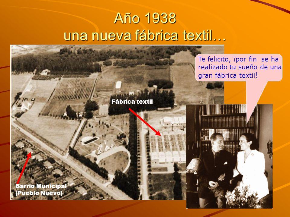 Año 1938 una nueva fábrica textil…