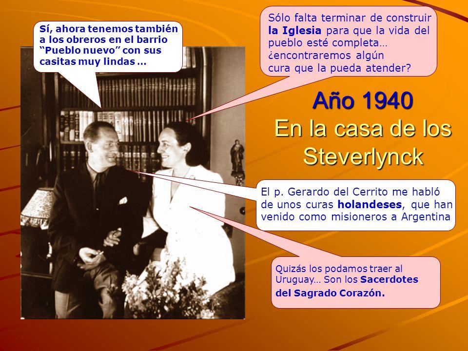 Año 1940 En la casa de los Steverlynck