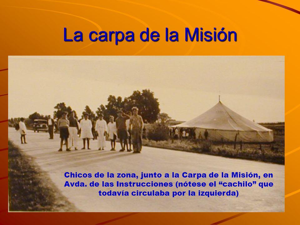 La carpa de la Misión