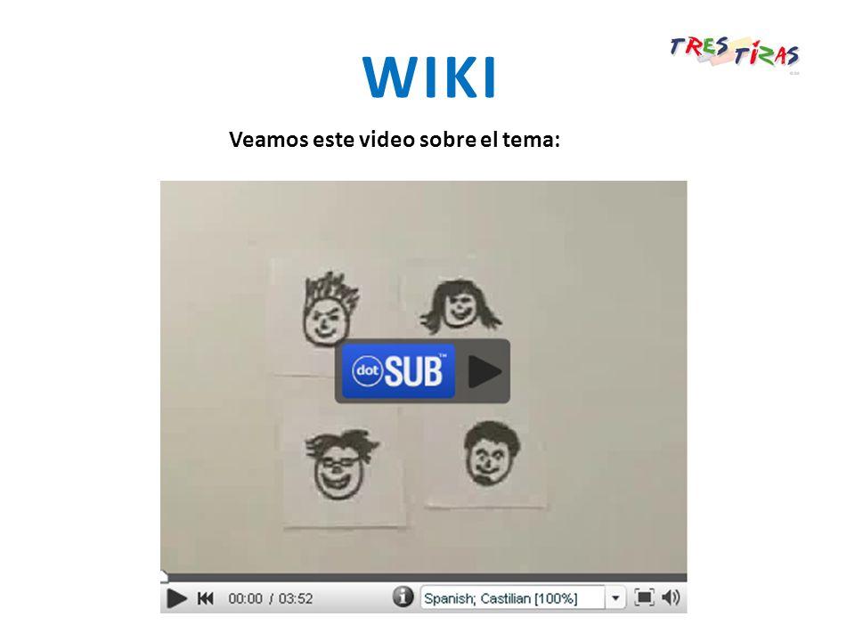 WIKI Veamos este video sobre el tema: