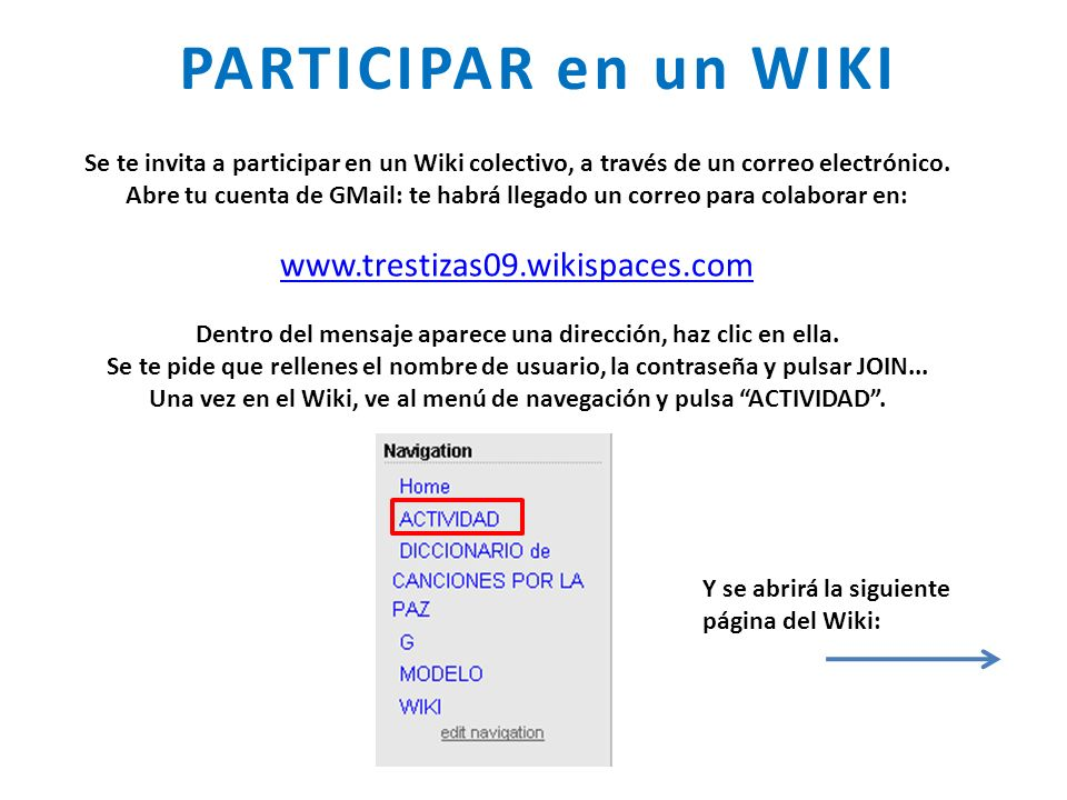 PARTICIPAR en un WIKI www.trestizas09.wikispaces.com