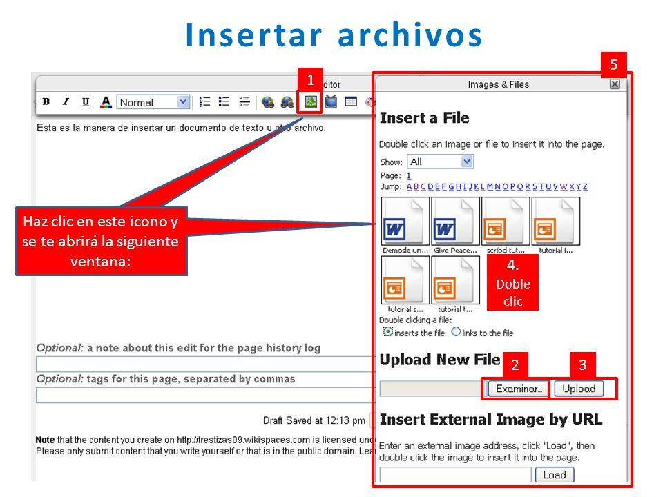Insertar archivos 5. 1. Haz clic en este icono y se te abrirá la siguiente ventana: