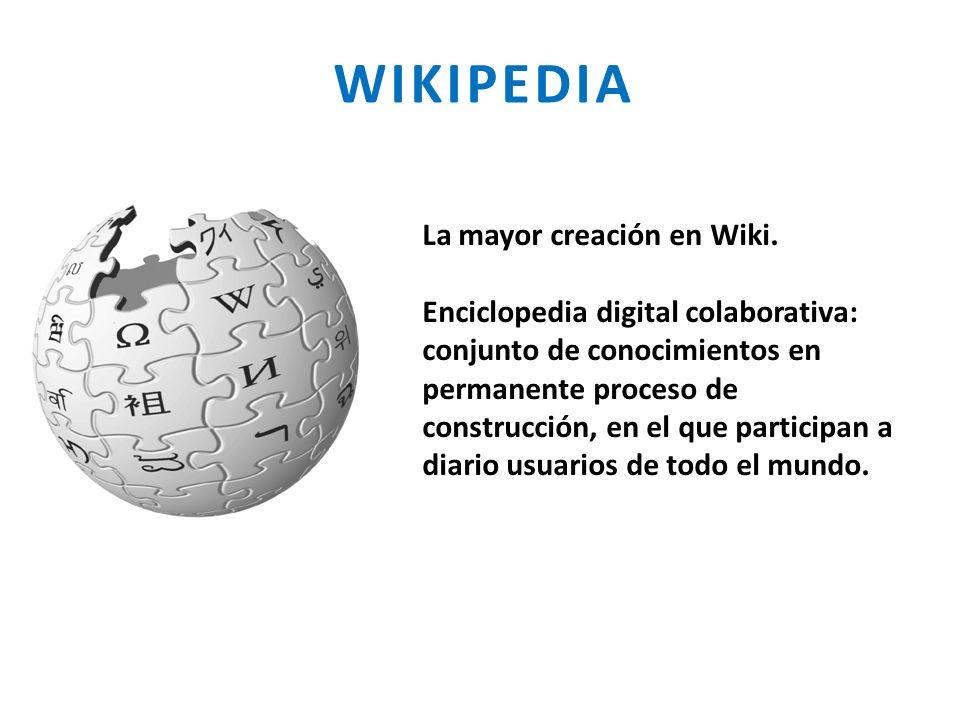 WIKIPEDIA La mayor creación en Wiki.