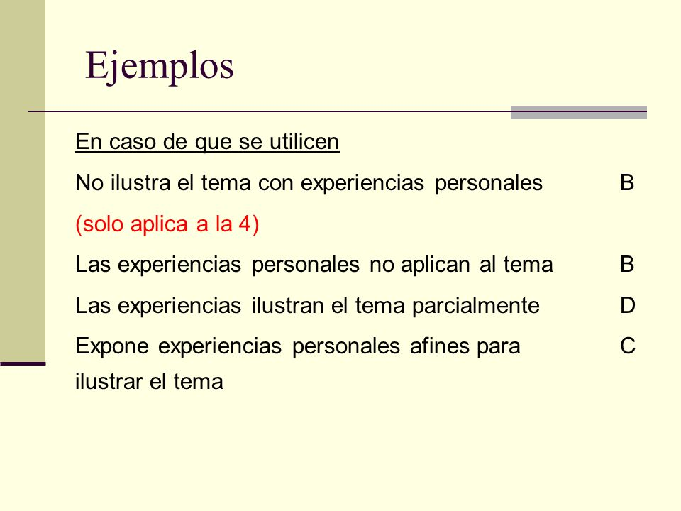 Ejemplos En caso de que se utilicen