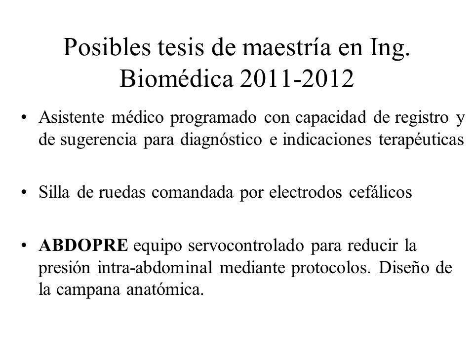 Posibles tesis de maestría en Ing. Biomédica 2011-2012