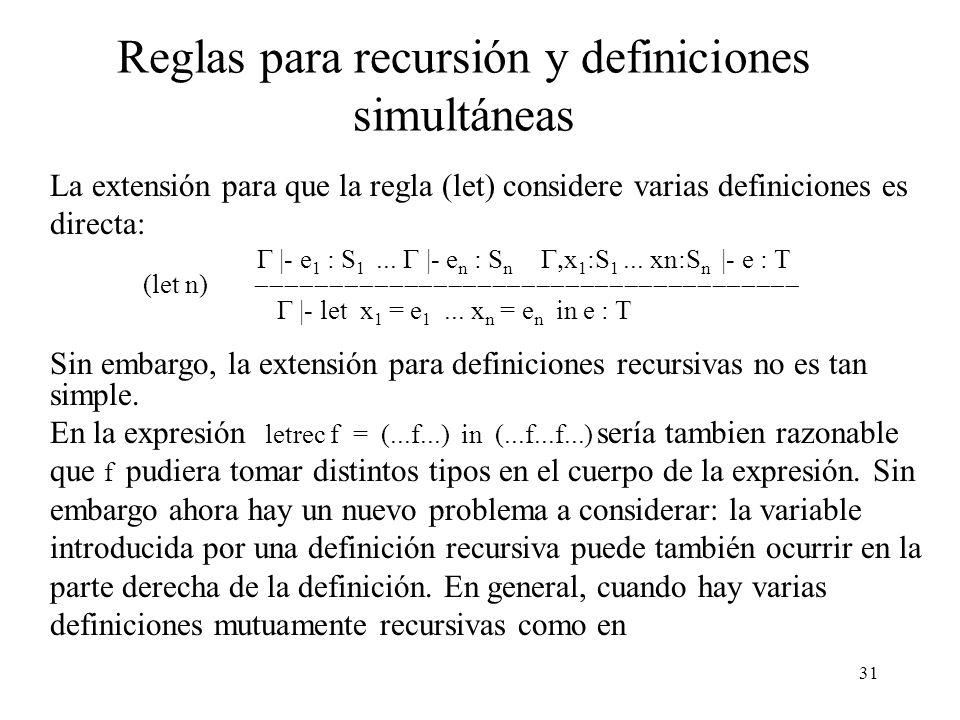 Reglas para recursión y definiciones simultáneas