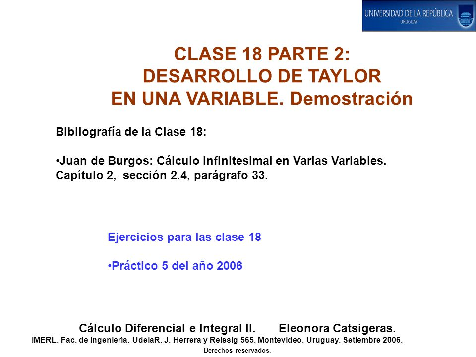 CLASE 18 PARTE 2: DESARROLLO DE TAYLOR EN UNA VARIABLE. Demostración
