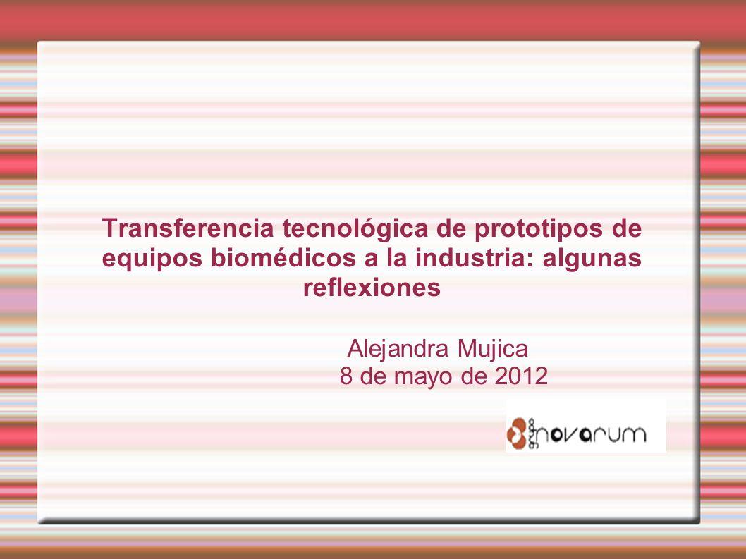 Transferencia tecnológica de prototipos de equipos biomédicos a la industria: algunas reflexiones