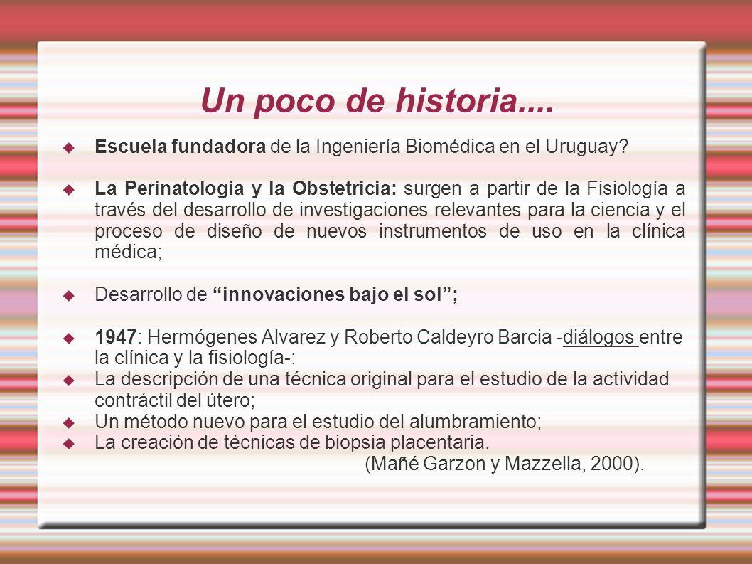 Un poco de historia.... Escuela fundadora de la Ingeniería Biomédica en el Uruguay
