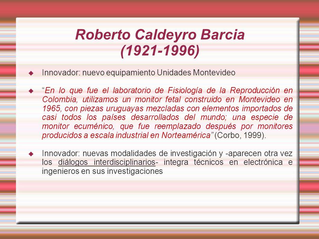 Roberto Caldeyro Barcia (1921-1996)